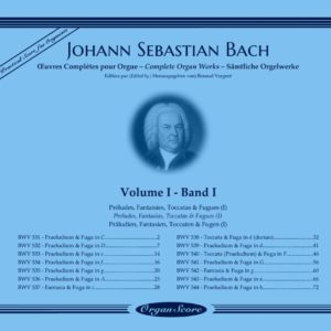 J.S. Bach complete organ works, volume I