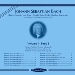 J.S. Bach œuvres complètes pour orgue, volume I