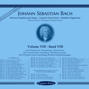 J.S. Bach complete organ works, volume VIII