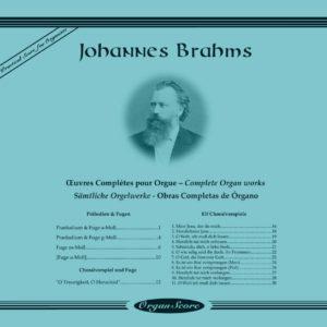 Brahms œuvres complètes pour orgue