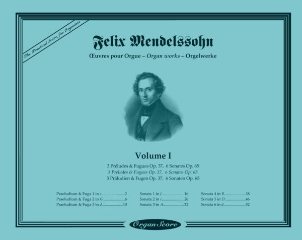 Mendelssohn organ works : Preludes & Fugues, Sonatas