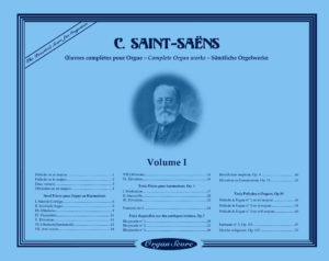 Saint-Saëns Organ Works Volume I Cover